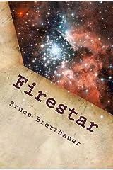Firestar (Families War Book 1) Kindle Edition