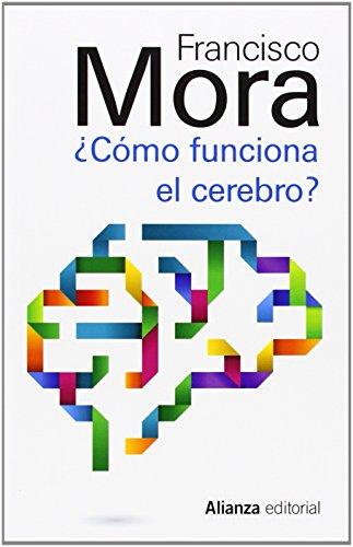 Descargar Libro Cómo Funciona El Cerebro Francisco Mora
