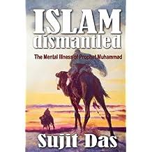 Islam Dismantled: The Mental Illness of Prophet Muhammad