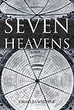 Seven Heavens, Charles Whipple, 0557292646