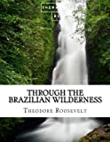Image of Through the Brazilian Wilderness