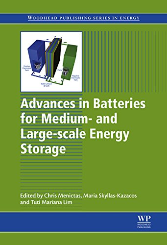 Advances in Batteries for Medium and Large-Scale Energy Storage: Types and Applications (Woodhead Publishing Series in Energy) Pdf