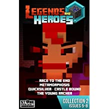 Minecraft Collection 2: Legends & Heroes: Issues Included - 5: Race to the End. 6: Metamorphosis. 7: Quicksilver - Castle Bound. 8: The Young Archer (Stone Marshall Collections: Legends & Heroes)