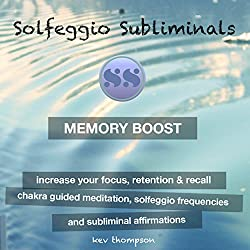 Memory Boost, Increase Your Focus, Retention & Recall