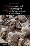 Reparations and Victim Support in the International Criminal Court, McCarthy, Conor, 1107013879