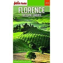 FLORENCE - TOSCANE 2018 Petit Futé (City Guide) (French Edition)