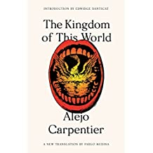 The Kingdom of This World: A Novel