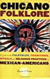 Chicano Folklore, Rafaela G. Castro, 0195146395