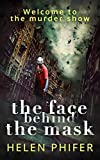#7: The Face Behind the Mask (The Annie Graham crime series, Book 6)