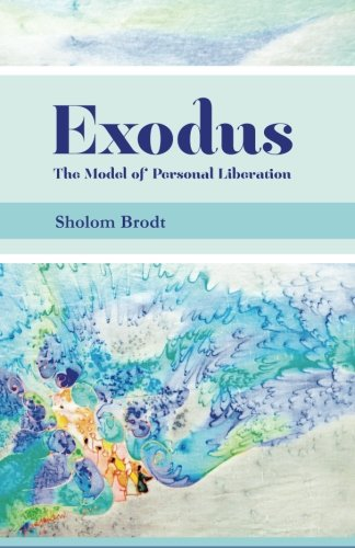 Exodus: The Model of Personal Liberation