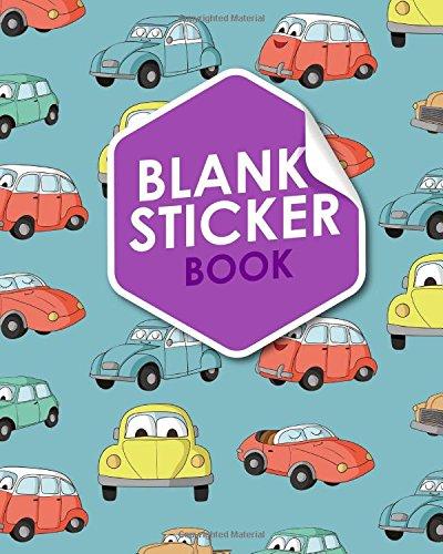 Blank Sticker Book: Blank Sticker Book For Boys, Sticker Collecting Album, Sticker Album For Collecting Stickers, Sticker Organizer Book, Cute Cars & Trucks Cover (Volume 97)