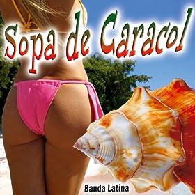 sopa de caracol banda latina from the album sopa de caracol single
