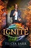 Ignite: A Fiery Paranormal Romance (The Bound Ones Book 1)