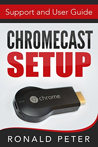 Chromecast Setup Support Streaming Devices ebook product image