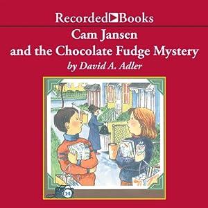 Cam Jansen and the Chocolate Fudge Mystery Audiobook