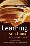 img - for Learning in Adulthood: A Comprehensive Guide by Sharan B. Merriam (2006-10-27) book / textbook / text book