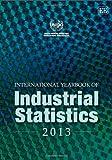 International Yearbook of Industrial Statistics 2013, unido, 1781955646