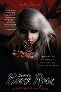 Death of a Black Rose (The Rose Trilogy Book 3)