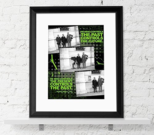 He Who Controls the Past Controls the Future - Nineteen Eighty Four, George Orwell Quote Poster. Educational Classroom Print ()
