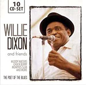 Willie Dixon (The Poet of the Blues) and friends: Muddy Waters, Chuck Berry, Memphis Slim, amo!