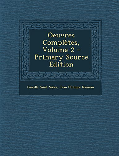 Oeuvres Complètes, Volume 2 (French Edition) by Nabu Press