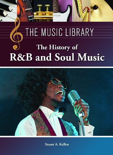 History of R&B and Soul Music (The Music Library) PDF