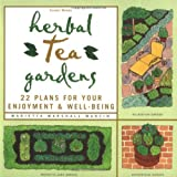 img - for Herbal Tea Gardens 22 Plans for Your Enjoument & Well-Being book / textbook / text book