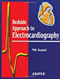 Bedside Approach to Electrocardiography, Gami, 8171798926