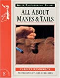 All about Manes and Tails, Carolyn Henderson and John Henderson, 085131676X