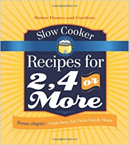 Slow Cooker Recipes for 2 4 or More Better Homes and Gardens