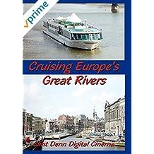 Cruising Europe's Great Rivers - Aboard Amadeus Waterways Symphony Cruise Ship