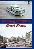 Cruising Europe's Great Rivers - Aboard Amadeus Waterways Symphony Cruise Ship