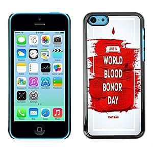 Dragon Case - FOR iPhone 5Cs - world blood bonor day - Caja protectora de pl??stico duro de la cubierta Dise?¡Ào Slim Fit