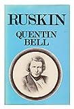 Ruskin, Quentin Bell, 0807608769