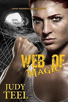 Web of Magic (A Shifty Magic Novella Series, Book 2) by [Teel, Judy]