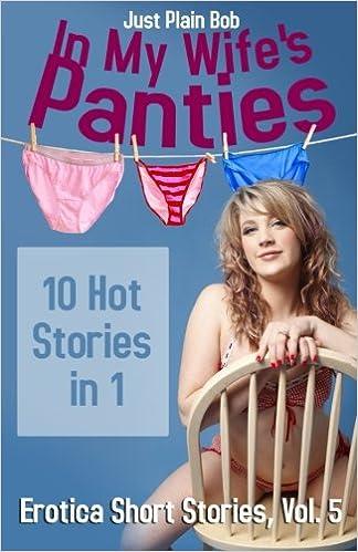 Wifes wet panties