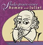 Shakespeare-ience: Romeo and Juliet