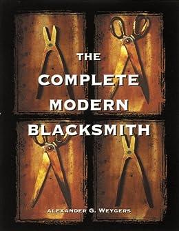 Complete Modern Blacksmith Alexander Weygers ebook