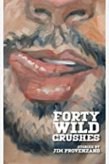 Forty Wild Crushes: stories Paperback