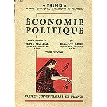 Économie politique : Sous la direction de André Marchal,... par Raymond Barre