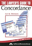 The Lawyers' Guide to Concordance, Liz M. Weiman, 1604422076
