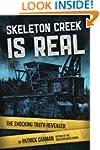 Skeleton Creek is Real: The Shocking...