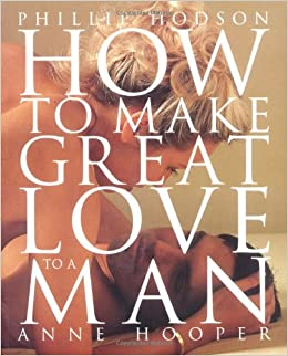 Book How to Make Great Love to a Man