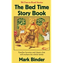 The Bed Time Story Book (The Bed TIme Story Series 1)