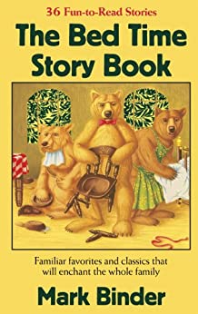 The Bed Time Story Book (The Bed TIme Story Series 1) by [Binder, Mark]