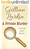 A Private Murder (Storage Ghost Murder Book 7)