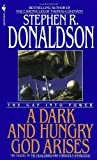 A Dark and Hungry God Arises, Stephen R. Donaldson, 0553562606