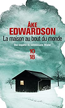 Erik Winter, tome 11 : La Maison au bout du monde par Edwardson