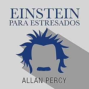 Einstein para despistados [Einstein Clueless] Audiobook