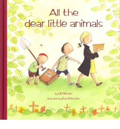 All the Dear Little Animals (Hawthorn Children's Classics) (Hardback) - Common